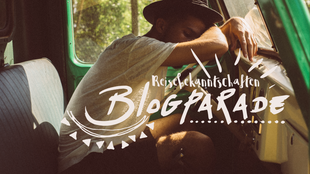 Blogparade Reisebegegnungen