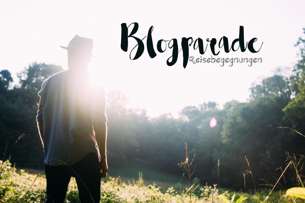 blogparade-reisebekanntschaften02 (Andere)